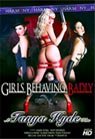 Girls Behaving Badly with Tanya